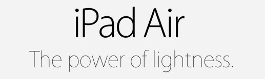 New Apple  iPad Air - The Power of Lightness