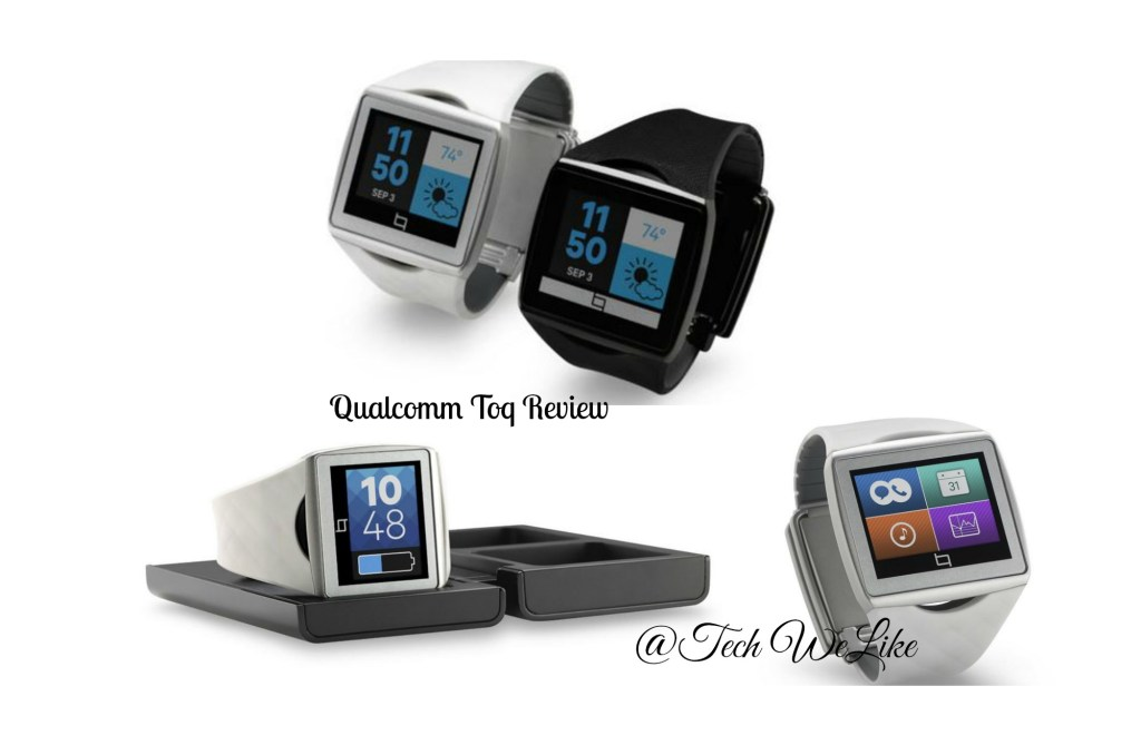 Qualcomm Toq Review - Smartwatch - Tech We Like - CRUZ