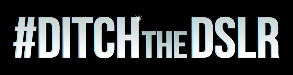 Samsung Camera - Ditch the DSLR - #DitchTheDSLR